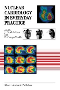 Nuclear Cardiology in Everyday Practice