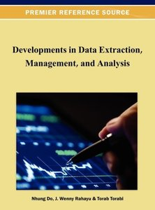 Developments in Data Extraction, Management, and Analysis