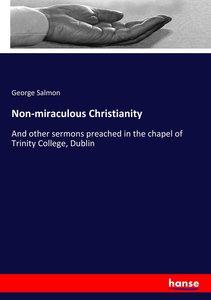 Non-miraculous Christianity