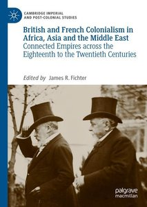 British and French Colonialism in Africa, Asia and the Middle Ea