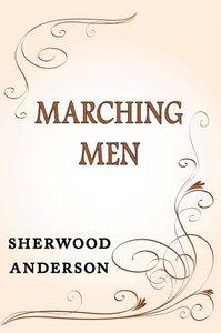 Marching Men