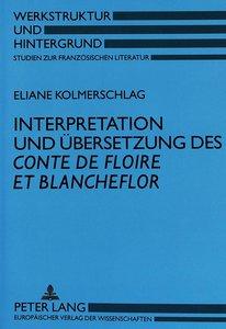 Interpretation und Übersetzung des Conte de Floire et Blancheflo