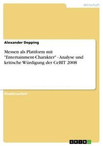 "Messen als Plattform mit ""Entertainment-Charakter"" - Analyse und"