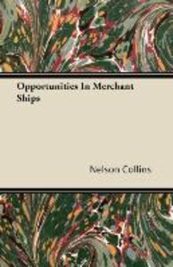 Opportunities in Merchant Ships