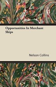 Opportunities in Merchant Ships