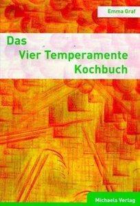 Das Vier Temperamente Kochbuch