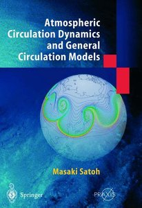 Atmospheric Circulation Dynamics and General Circulation Models