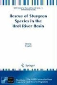 Rescue of Sturgeon Species in the Ural River Basin