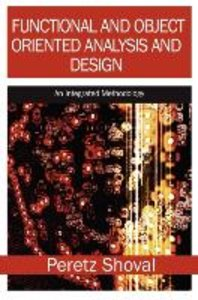 Functional and Object Oriented Analysis and Design: An Integrate