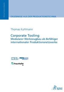 Corporate Tooling Modularer Werkzeugbau als Befähiger internatio