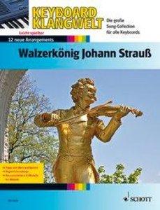 Walzerkönig Johann Strauß