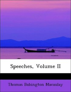 Speeches, Volume II