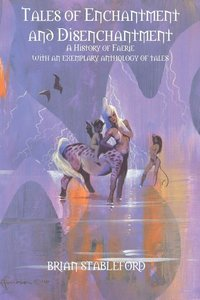 Tales of Enchantment and Disenchantment