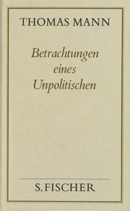 Betrachtungen eines Unpolitischen ( Frankfurter Ausgabe)