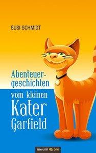 Abenteuergeschichten vom kleinen Kater Garfield