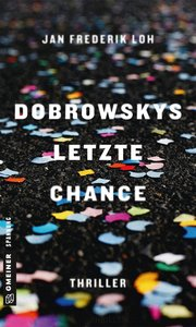 Dobrowskys letzte Chance