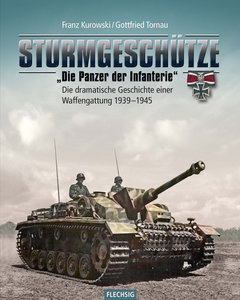 """Sturmgeschütze - \""""Die Panzerwaffe der Infanterie\"""""""