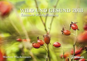 Wild und Gesund 2018 Wandkalender