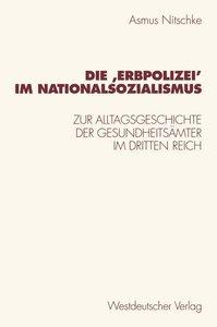 Die ,Erbpolizei¿ im Nationalsozialismus