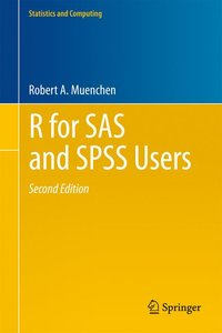 R for SAS and SPSS Users