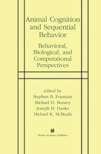 Animal Cognition and Sequential Behavior