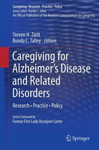 Caregiving for Alzheimer's Disease and Related Disorders