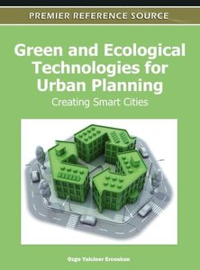 Green and Ecological Technologies for Urban Planning: Creating S