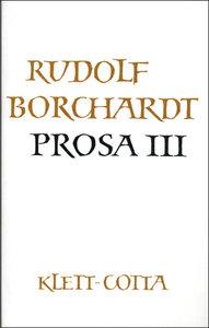 Gesammelte Werke in Einzelbänden / Prosa III