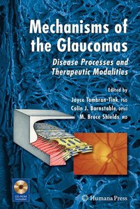 Mechanisms of the Glaucomas