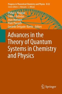 Advances in the Theory of Quantum Systems in Chemistry and Physi