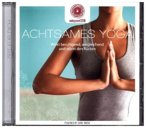 entspanntSEIN-Achtsames Yoga (Wirkt beruhigend,