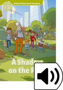Oxford Read and Imagine: A Shadow on the Park Audio Pack
