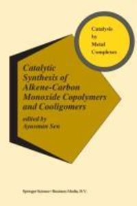 Catalytic Synthesis of Alkene-Carbon Monoxide Copolymers and Coo
