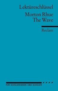 The Wave. Lektüreschlüssel für Schüler