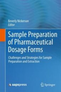 Sample Preparation of Pharmaceutical Dosage Forms