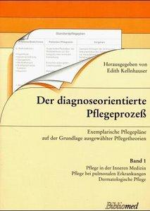 Der diagnoseorientierte Pflegeprozeß 1