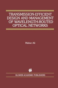 Transmission-Efficient Design and Management of Wavelength-Route