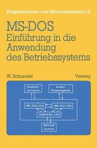 Einführung in die Anwendung des Betriebssystems MS-DOS