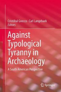 Against Typological Tyranny in Archaeology