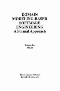 Domain Modeling-Based Software Engineering