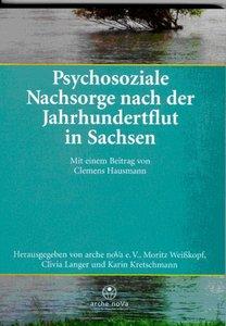 Psychosoziale Nachsorge nach der Jahrhundertflut in Sachsen