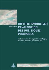Institutionnaliser l'évaluation des politiques publiques