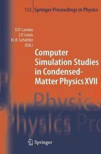 Computer Simulation Studies in Condensed-Matter Physics XVII