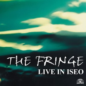 The Fringe: Live In Iseo
