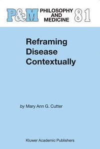 Reframing Disease Contextually