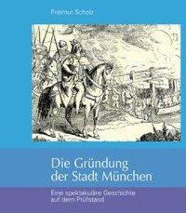 Die Gründung der Stadt München