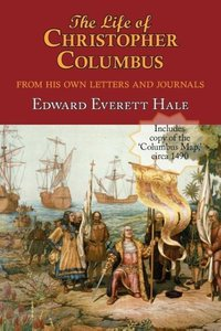 "The Life of Christopher Columbus. With appendices and The ""Colom"
