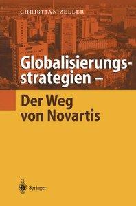 Globalisierungsstrategien - Der Weg von Novartis