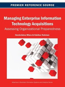 Managing Enterprise Information Technology Acquisitions: Assessi