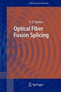 Optical Fiber Fusion Splicing